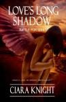 Love's Long Shadow - Ciara Knight