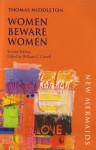 Women Beware Women (New Mermaids) - Thomas Middleton
