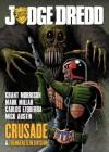 Judge Dredd: Crusade - Grant Morrison, Mark Millar, Mick Austin, Carlos Ezquerra