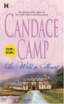 So Wild A Heart - Candace Camp