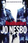 Headhunters - Jo Nesbo