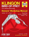 Star Trek: Klingon Bird-of-Prey Haynes Manual - Ben Robinson, Rick Sternbach