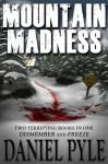 Mountain Madness - Daniel Pyle