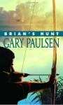 Brian's Hunt - Gary Paulsen
