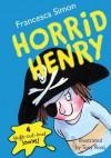 Horrid Henry - Francesca Simon, Tony Ross