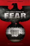 The Only Thing to Fear - Caroline Tung Richmond