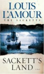 Sackett's Land (The Sacketts) - Louis L'Amour