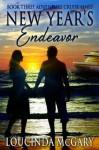 New Year's Endeavor (Adventure Cruise Line) - Loucinda McGary