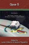 Opus 5 An Okal Rel Universe Legacy Anthology - Lynda Williams, Sandra Fitzpatrick, Michelle Milburn, Richard Bartrop, Hal J. Friesen, Jennifer Lott, Christina E. Rundle, Elizabeth Woods