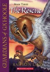 The Rescue (Guardians of Ga'Hoole, #3) - Kathryn Lasky