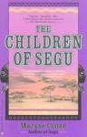 The Children of Segu - Maryse Condé, Linda Coverdale