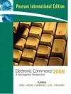 Electronic Commerce 2008 - Efraim Turban, Jae Kyu Lee, Dave King, Judy McKay, Peter Marshall