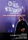 The Dark Shadows Companion: 25th Anniversary Collection - Kathryn Leigh Scott, Jonathan Frid