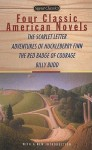 Four Great American Classics - Nathaniel Hawthorne, Mark Twain, Stephen Crane, Herman Melville