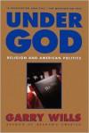 Under God - Garry Wills