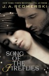 Song of the Fireflies - J.A. Redmerski