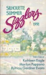 Silhouette Summer Sizzlers 1991 - Kathleen Eagle, Marilyn Pappano, Patricia Gardner Evans