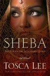 Legend of Sheba: The Rise of a Queen - Tosca Lee