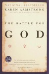 The Battle for God - Karen Armstrong