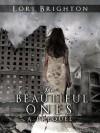 The Beautiful Ones - Lori Brighton