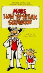 More How to Speak Southern - Steve Mitchell