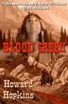 Blood Creek - Howard Hopkins