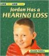 Jordan Has a Hearing Loss - Jillian Powell, Gareth Boden