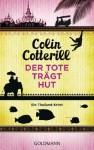 Der Tote trägt Hut: Ein Thailand-Krimi (German Edition) - Colin Cotterill, Jörn Ingwersen