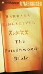 The Poisonwood Bible - Barbara Kingsolver, Dean Robertson