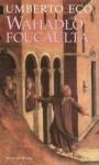 Wahadło Foucaulta - Umberto Eco