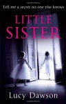 Little Sister - Lucy Dawson