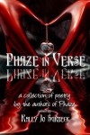 Phaze in Verse - Kally Jo Surbeck, Brenna Lyons, Alessia Brio