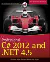 Professional C# 2012 and .NET 4.5 - Christian Nagel, Bill Evjen, Jay Glynn, Karli Watson, Morgan Skinner