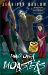 Mind Over Monsters (F.R.E.A.K.S. Squad Investigation, #1) - Jennifer Harlow