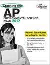 Cracking the AP Environmental Science Exam, 2012 Edition - Princeton Review, Princeton Review