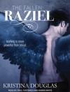 Raziel: The Fallen Series, Book 1 - Kristina Douglas, Karen White, Paul Costanzo