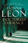 Doctored Evidence (Commissario Brunetti, #13) - Donna Leon