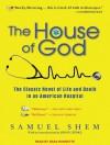The House of God - Samuel Shem, Sean Runnette