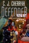 Defender - C.J. Cherryh