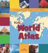 Kids' World Atlas: A Young Person's Guide to the Globe (Picture Window Books World Atlases) - Karen Foster, Felicia Law
