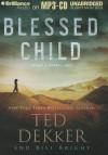 Blessed Child - Ted Dekker, Bill Bright, Benjamin L. Darcie
