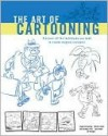 The Art of Cartooning - Roger Armstrong