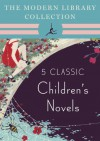 The Modern Library Collection Children's Classics 5-Book Bundle: The Wind in the Willows, Alice's Adventures in Wonderland and Through the Looking-Glass, Peter Pan, The Three Musketeers - Lewis Carroll, Kenneth Grahame, J.M. Barrie, Alexandre Dumas