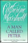 MAN CALLED PETER T PB - Catherine Marshall, Marshall C.