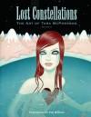 Lost Constellations: The Art of Tara McPherson Volume 2 - Tara McPherson
