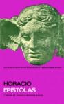 Epístolas. Libros I-II - Horace, Tarsicio Herrera Zapién