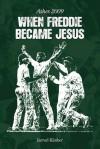 When Freddie Became Jesus: Ashes 2009 - Jarrod Kimber
