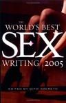 The World's Best Sex Writing 2005 - Mitzi Szereto