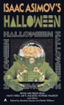 Isaac Asimov's Halloween - Gardner R. Dozois, Sheila Williams, William Sanders, Andy Duncan, Nancy Kress, Eliot Fintushel, Lawrence Watt-Evans, Esther M. Friesner, Steven Utley, S.N. Dyer, Lucy Kemnitzer, Howard Waldrop, Ian R. MacLeod