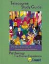 Telecourse Study Guide to accompany Psychology: The Human Experience - Coast Learning Systems, Don H. Hockenbury, Ken Hutchins, Sandra E. Hockenbury